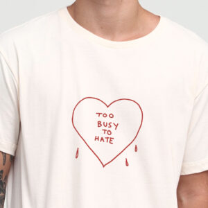 Camiseta Too Busy To Hate